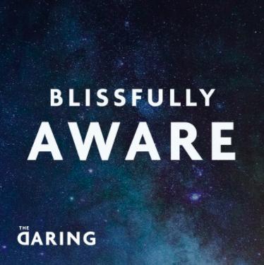 Blissfully Aware