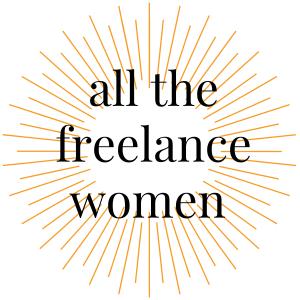 All the Freelance Women